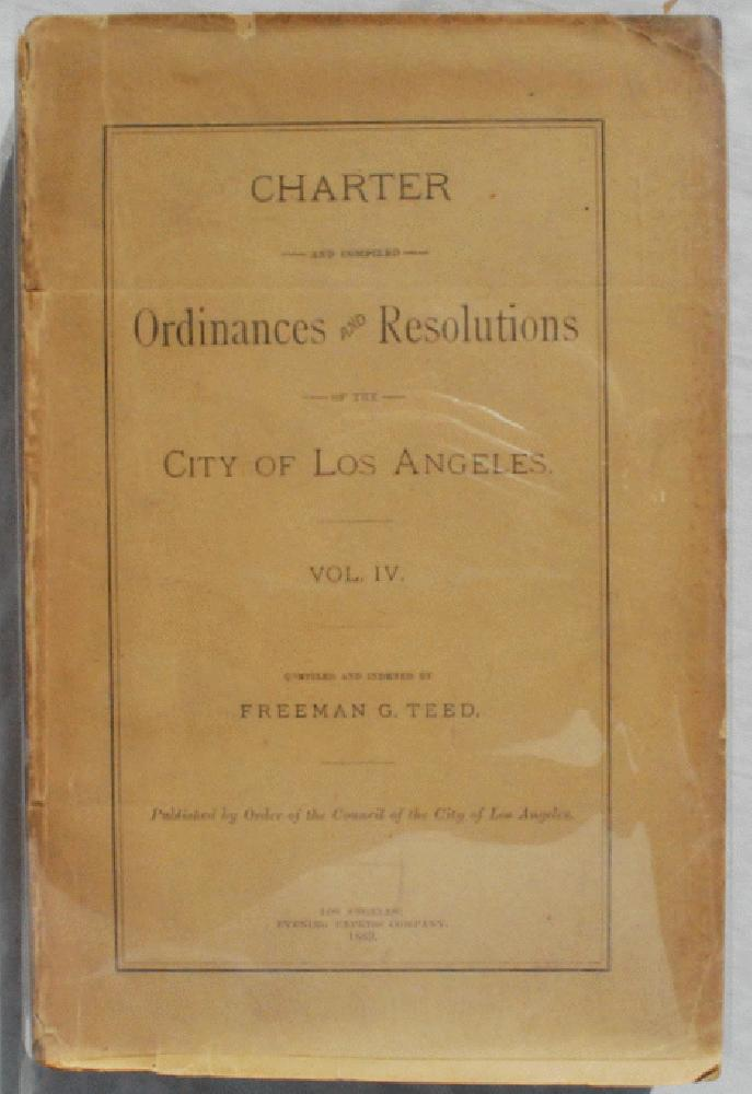 Image for Charter and Compiled Ordinances and Resolutions of the City of Los Angeles.  Vol. IV.