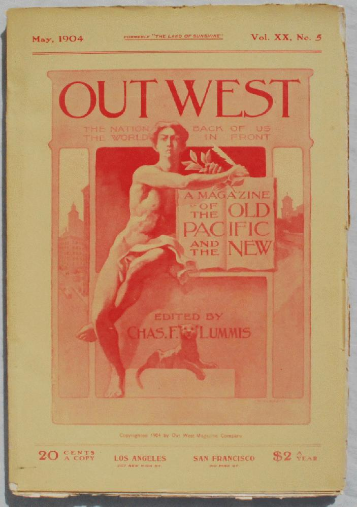 Image for Out West: The Nation Back of Us, The World in Front, The Magazine of the the Old Pacific and the New.