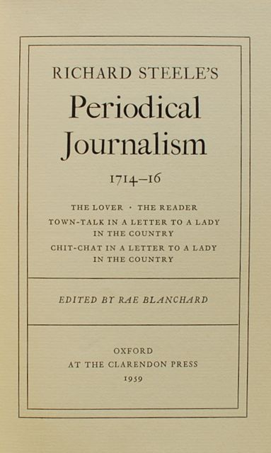 Image for Richard Steele's Periodical Journalism, 1714-16