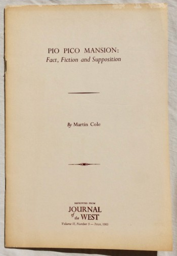 Image for Pio Pico Mansion: Fact, Fiction, And Supposition