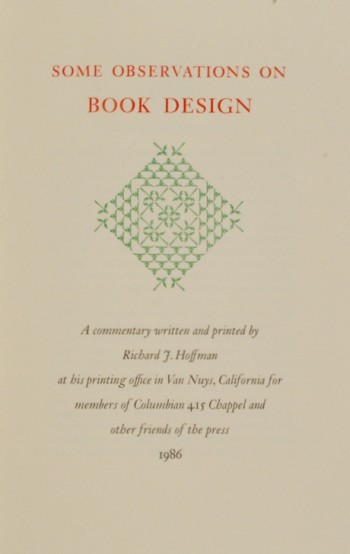 Image for Some Observations on Book Design: A Commentary Written and Printed by Richard J. Hoffman at His Printing Office in Van Nuys, California for Members of Columbian 415 Chappel and Other Friends of the Press