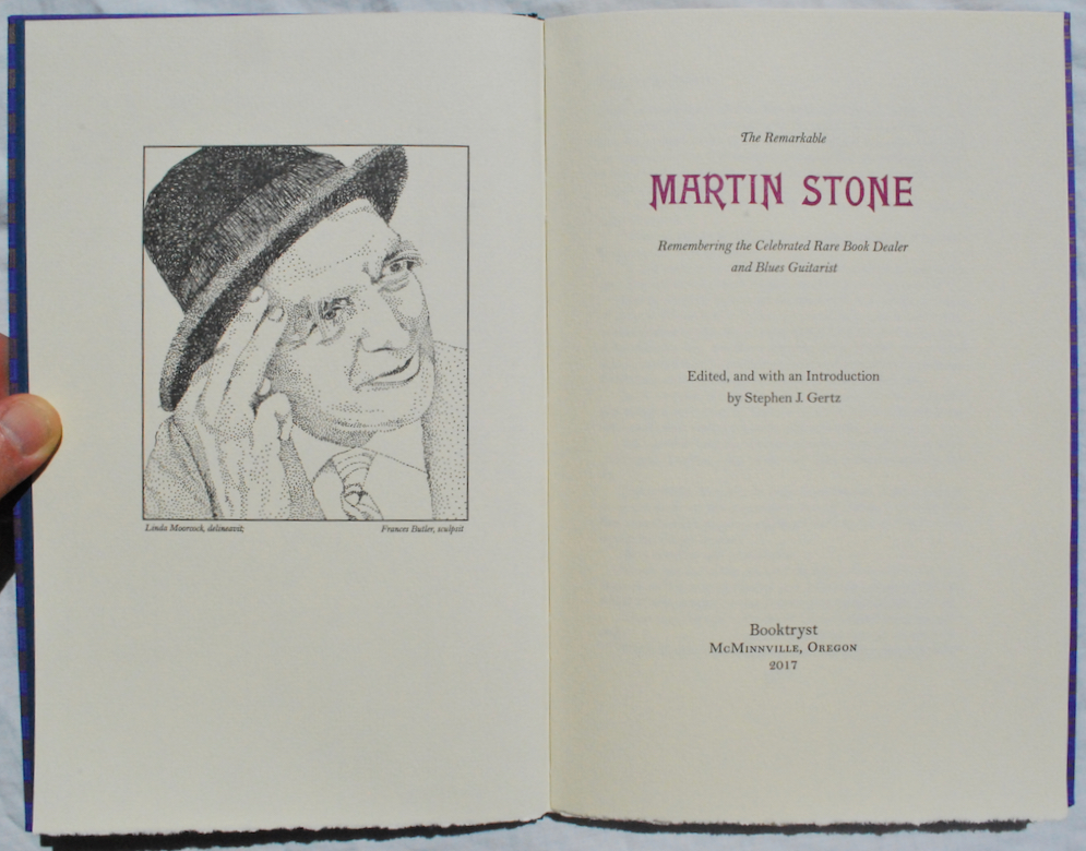 Image for The Remarkable Martin Stone: Remembering the Celebrated Rare Book Dealer and Blues Guitarist.