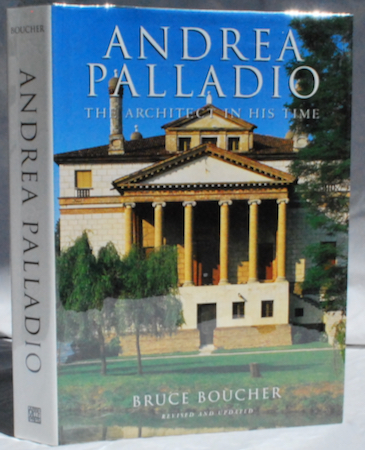 Image for Andrea Palladio: The Architect in His Time.