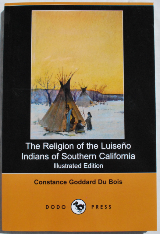 Image for The Religion of the Luiseno Indians of Southern California.