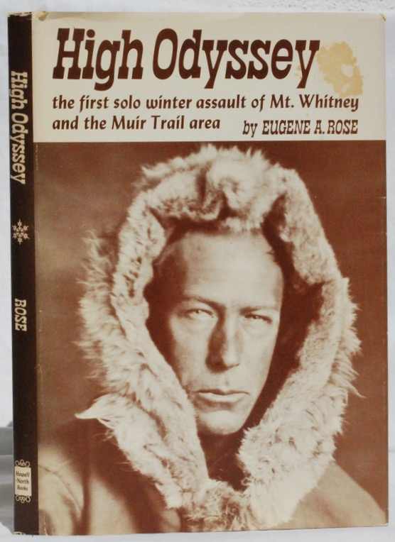 Image for High Odyssey: The First Solo Winter Assault of Mt. Whitney and the Muir Trail Area.