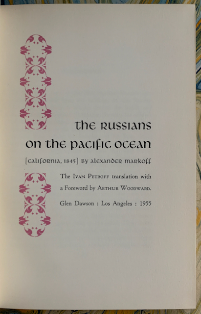 Image for The Russians on the Pacific Ocean [California, 1845]. The Ivan Petroff Translation with a Foreword by Arthur Woodward