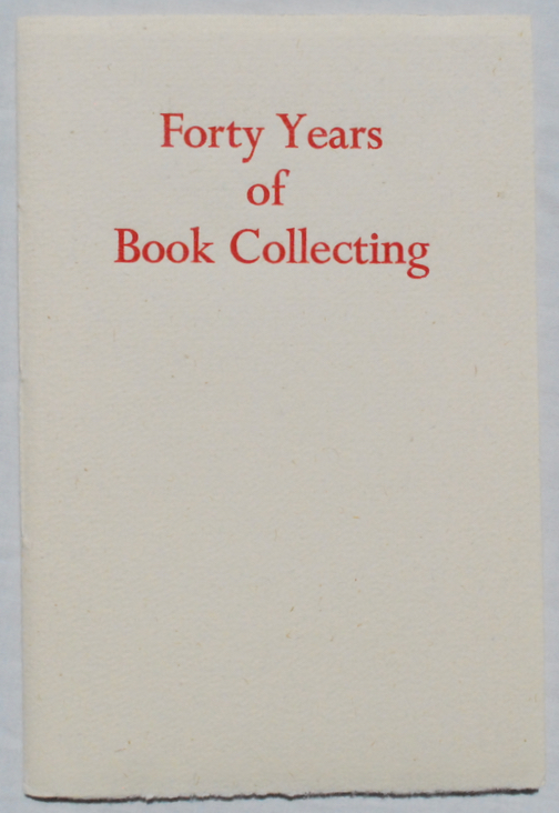 Image for Forty Years of Book Collecting.