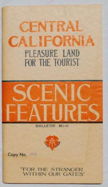 Image for Central California: Pleasure Land for the Tourist.  Scenic Features.