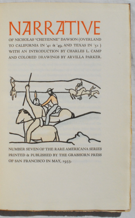"Image for Narrative of Nicholas ""Cheyenne"" Dawson (Overland to California in '41 & '49, and Texas in '51) with an Introduction by Charles L. Camp and Colored Drawings by Arvilla Parker."