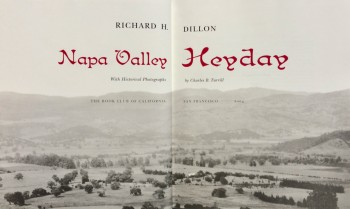 Image for Napa Valley Heyday. With Historical Photographs by Charles B. Turrill