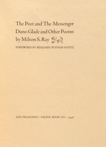 Image for The Poet and The Messenger, Dune-Glade and Other Poems. Foreword by Benjamin Putnam Kurtz