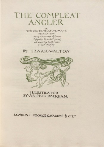 Image for The Compleat Angler, or, The Contemplative Man's Recreation, Being a Discourse of Rivers, Fishponds, Fish and Fishing not Unworthy the Perusal of Most Anglers