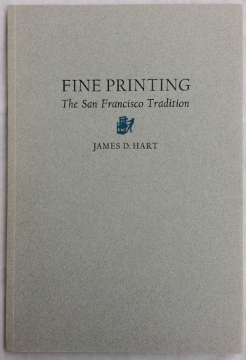 Image for Fine Printing: The San Francisco Tradition