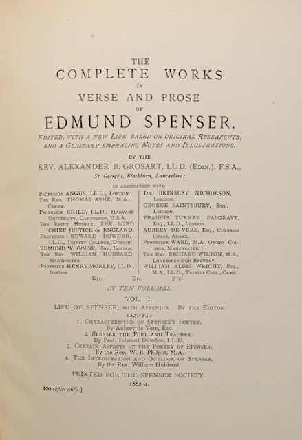 Image for The Complete Works in Verse and Prose of Edmund Spenser. Vol. I. Life of Spenser, with Appendix. By the Editor