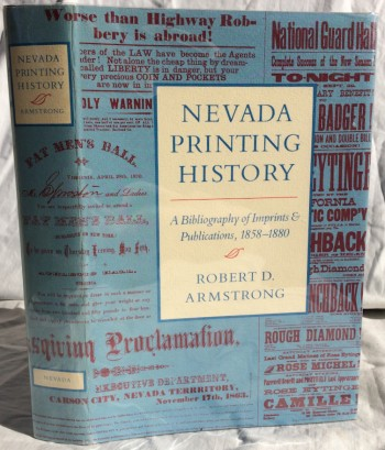 Image for Nevada Printing History: A Bibliography of Imprints & Publications, 1858-1880