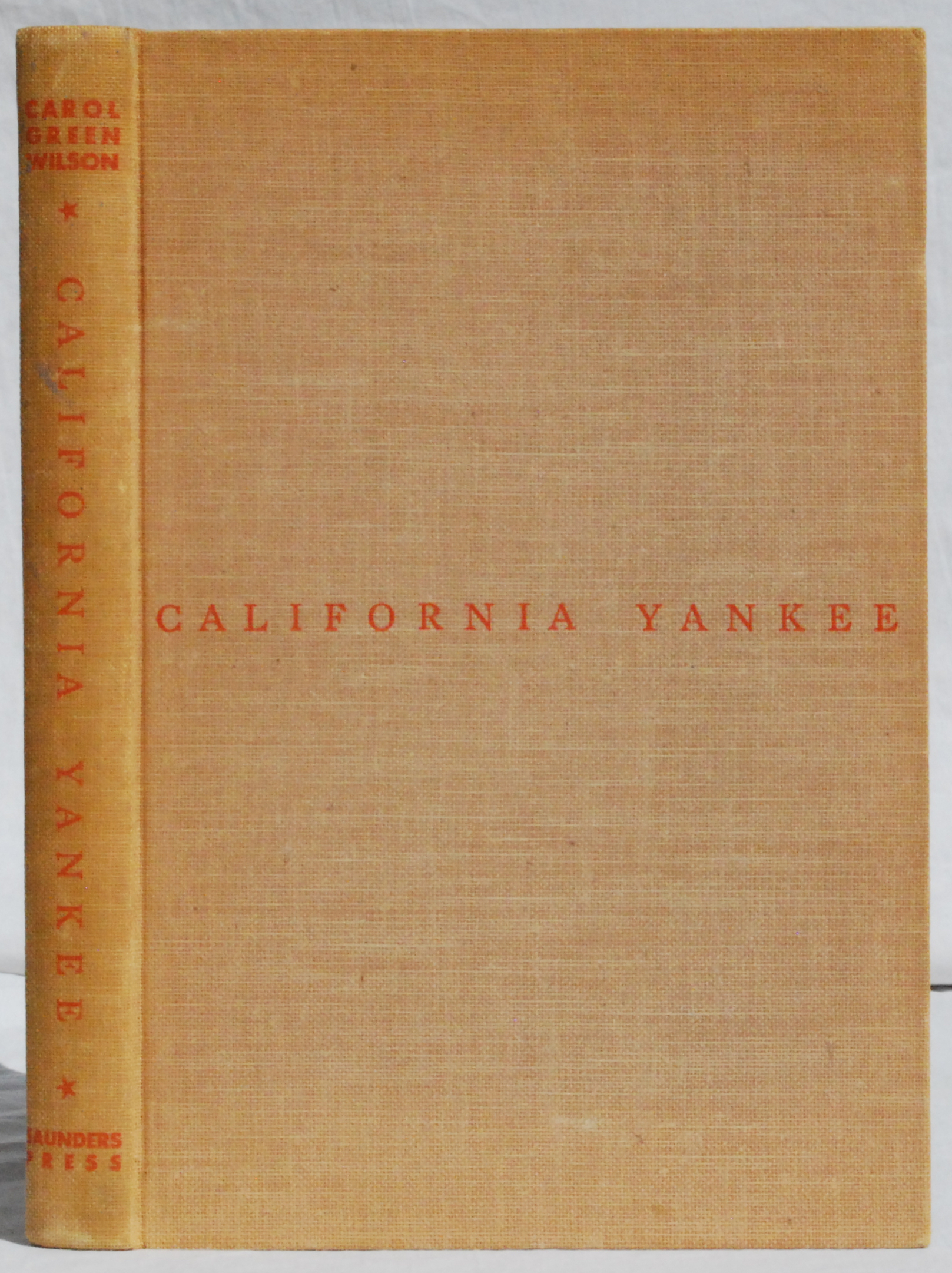 Image for California Yankee: William R. Staats - Business Pioneer.