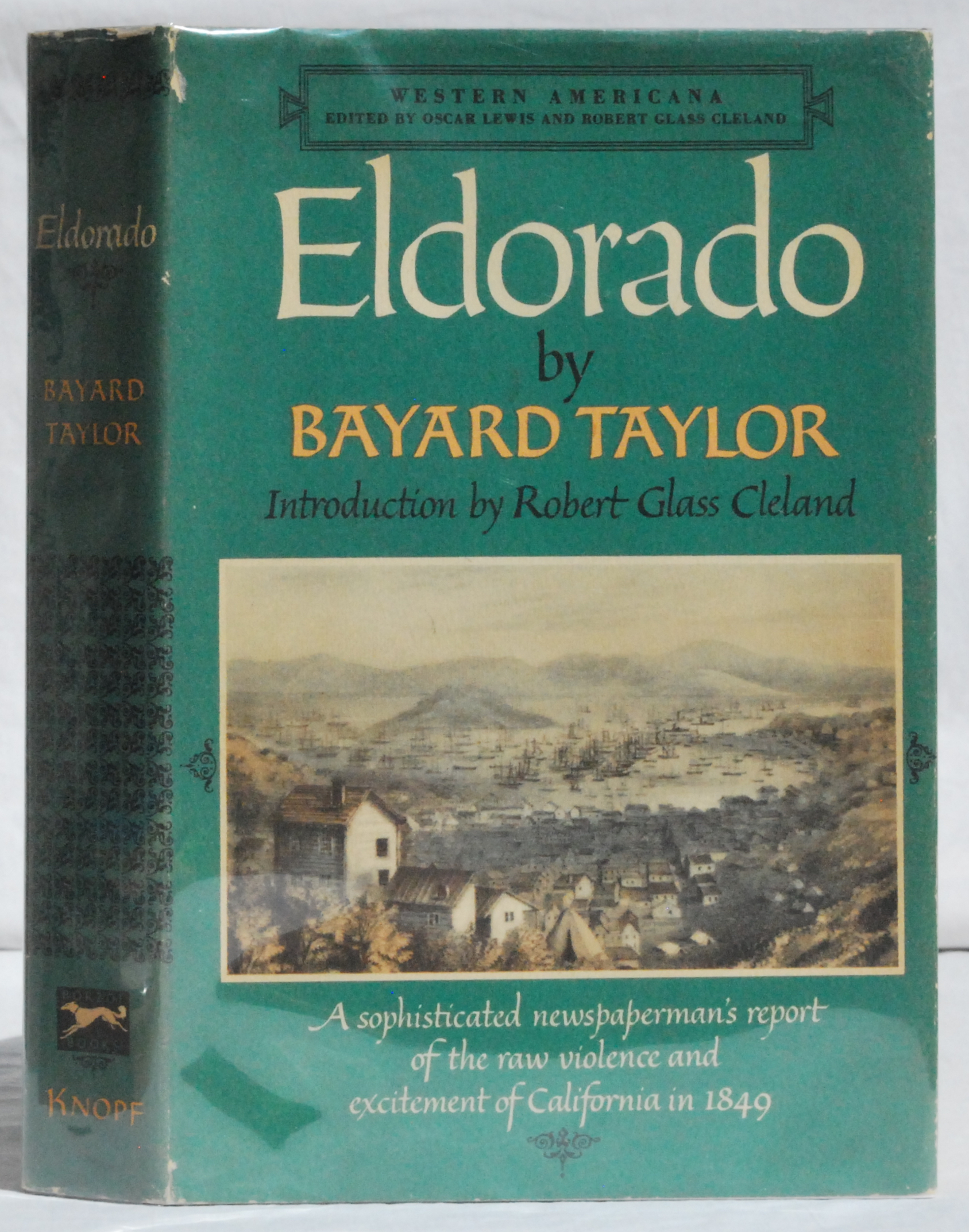 Image for Eldorado, or Adventures in the Path of Empire, Comprising a Voyage to California, via Panama, Life in San Francisco and Monterey, Pictures of the Gold Region, and Experiences of Mexican Travel.
