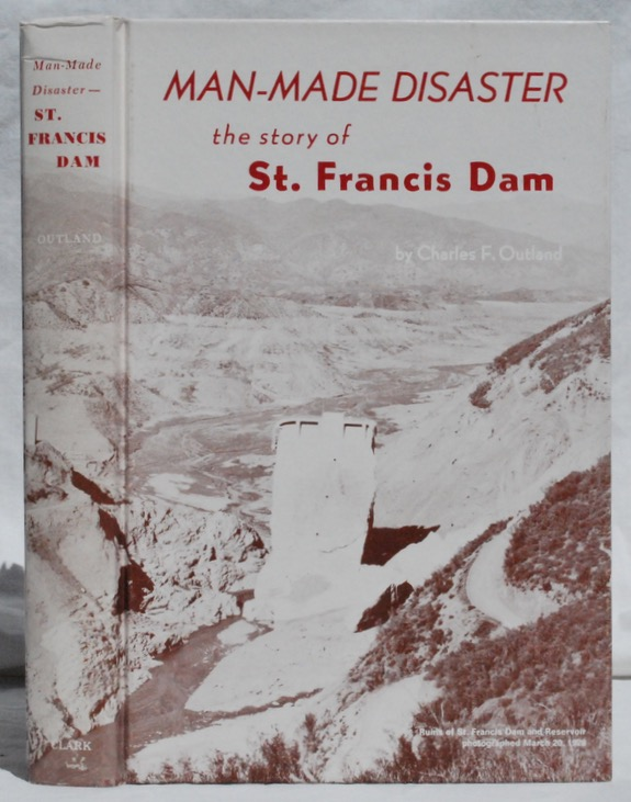 Image for Man-Made Disaster: The Story of St. Francis Dam.