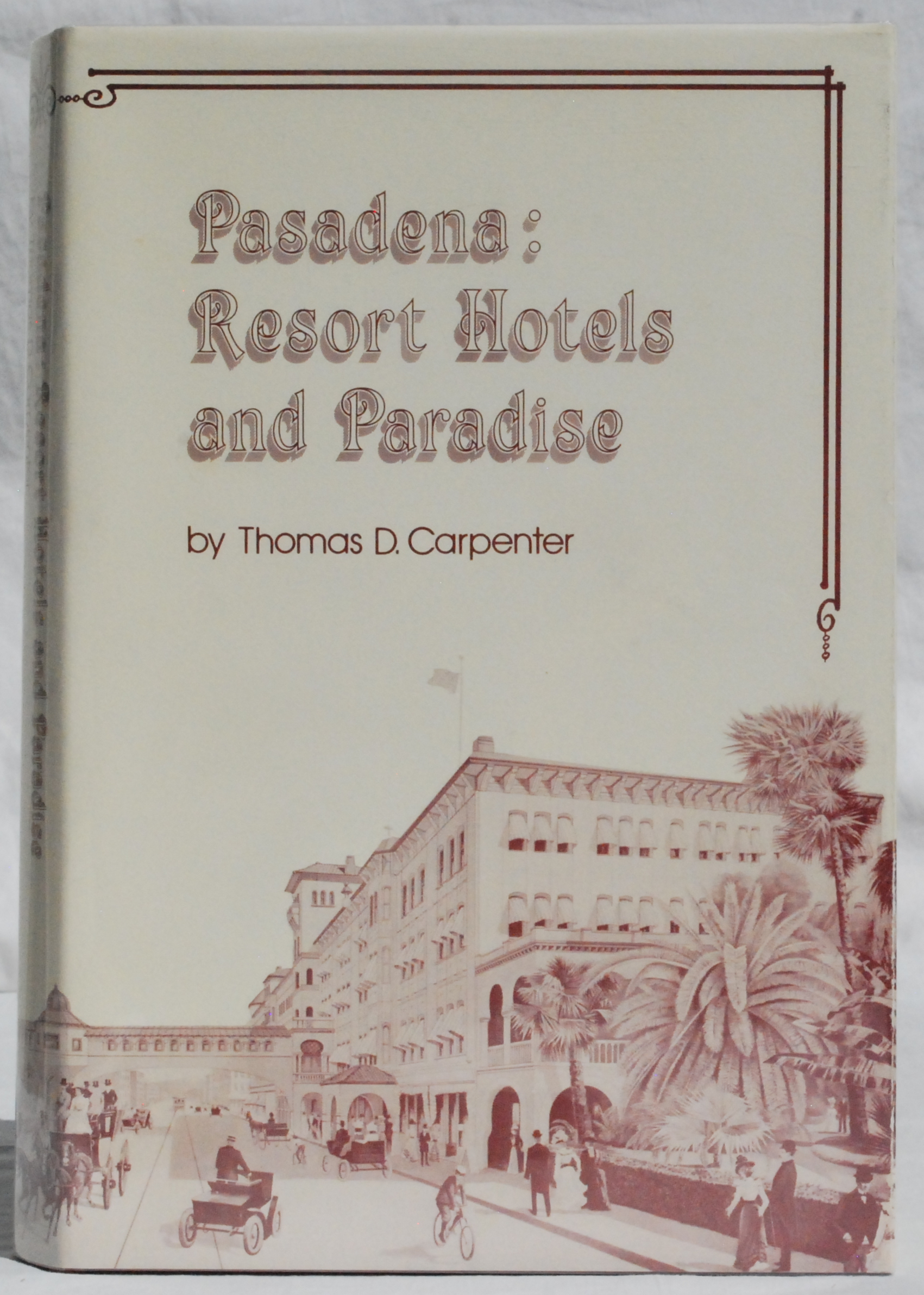 Image for Pasadena: Resort Hotels and Paradise.