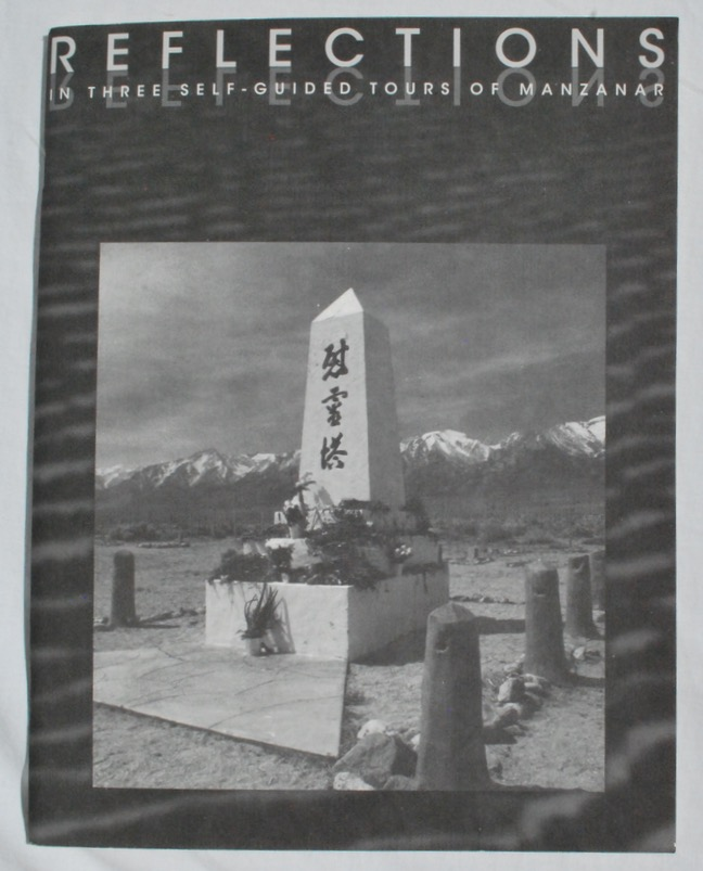 Image for Reflections: In Three Self-Guided Tours of Manzanar.