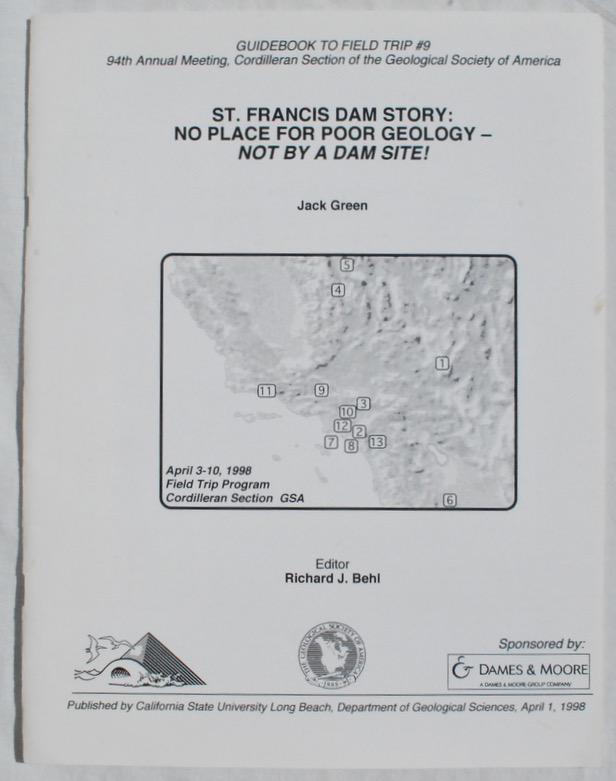 Image for St. Francis Dam Story: No Place For Poor Geology - Not By A Dam Site!