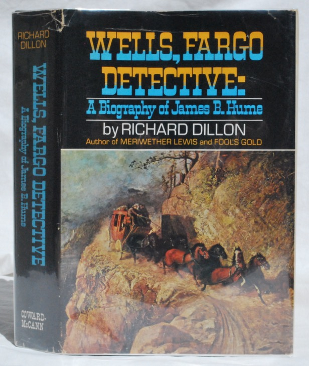 Image for Wells, Fargo Detective: A Biography of James B. Hume.