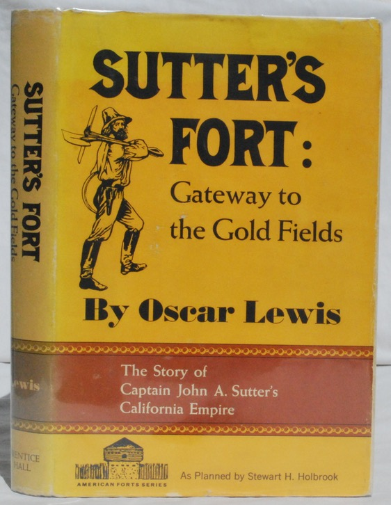 Image for Sutter's Fort: Gateway to the Gold Fields.