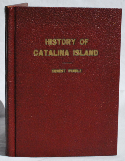 Image for Windle's History of Santa Catalina Island.