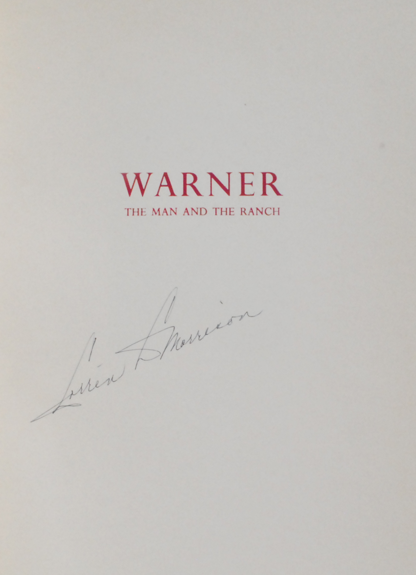 Image for Warner: The Man and the Ranch.