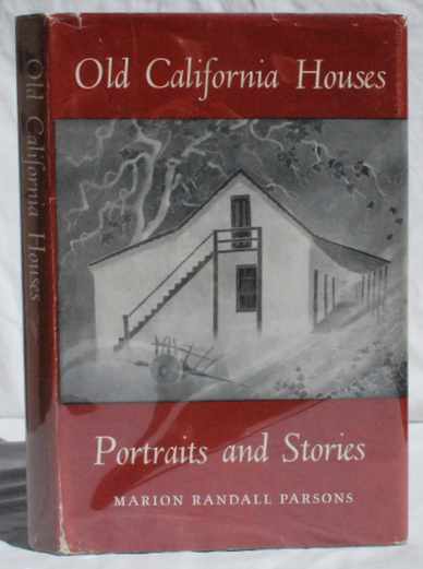 Image for Old California Houses.
