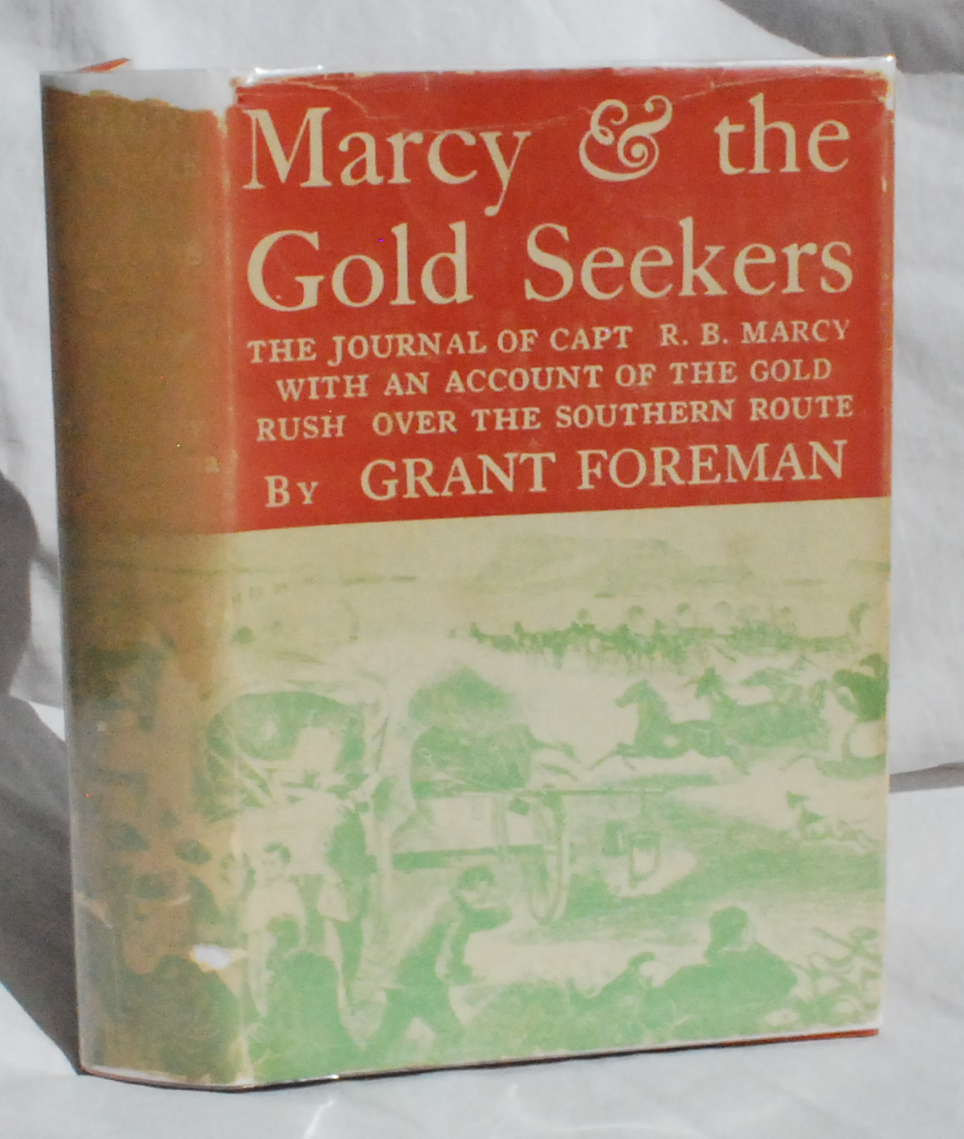 Image for Marcy & the Gold Seekers: The Journal of Capt. R. B. Marcy with an Account of the Gold Rush Over the Southern Route.
