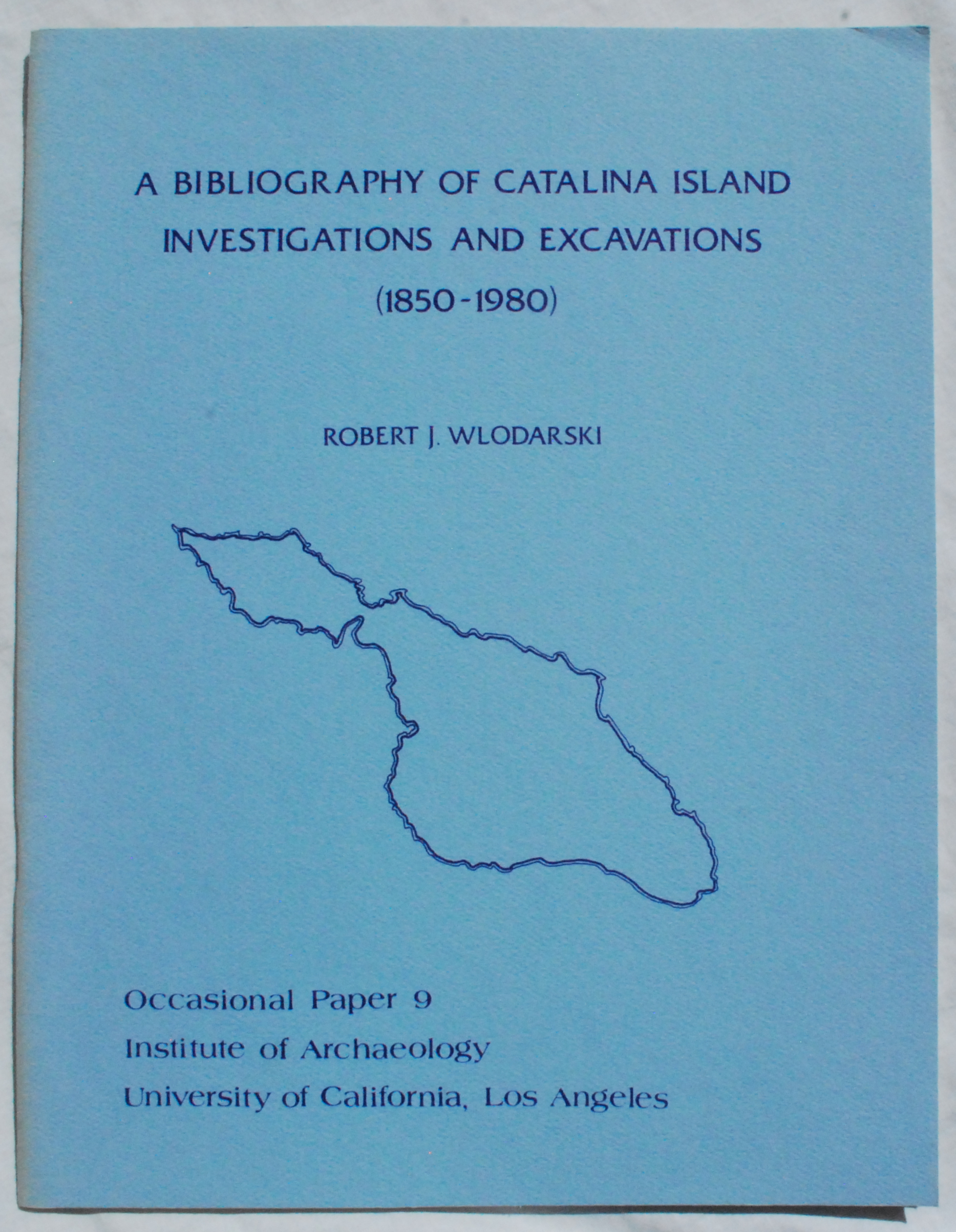 Image for A Bibliography of Catalina Island Investigations and Excavations (1850-1980).