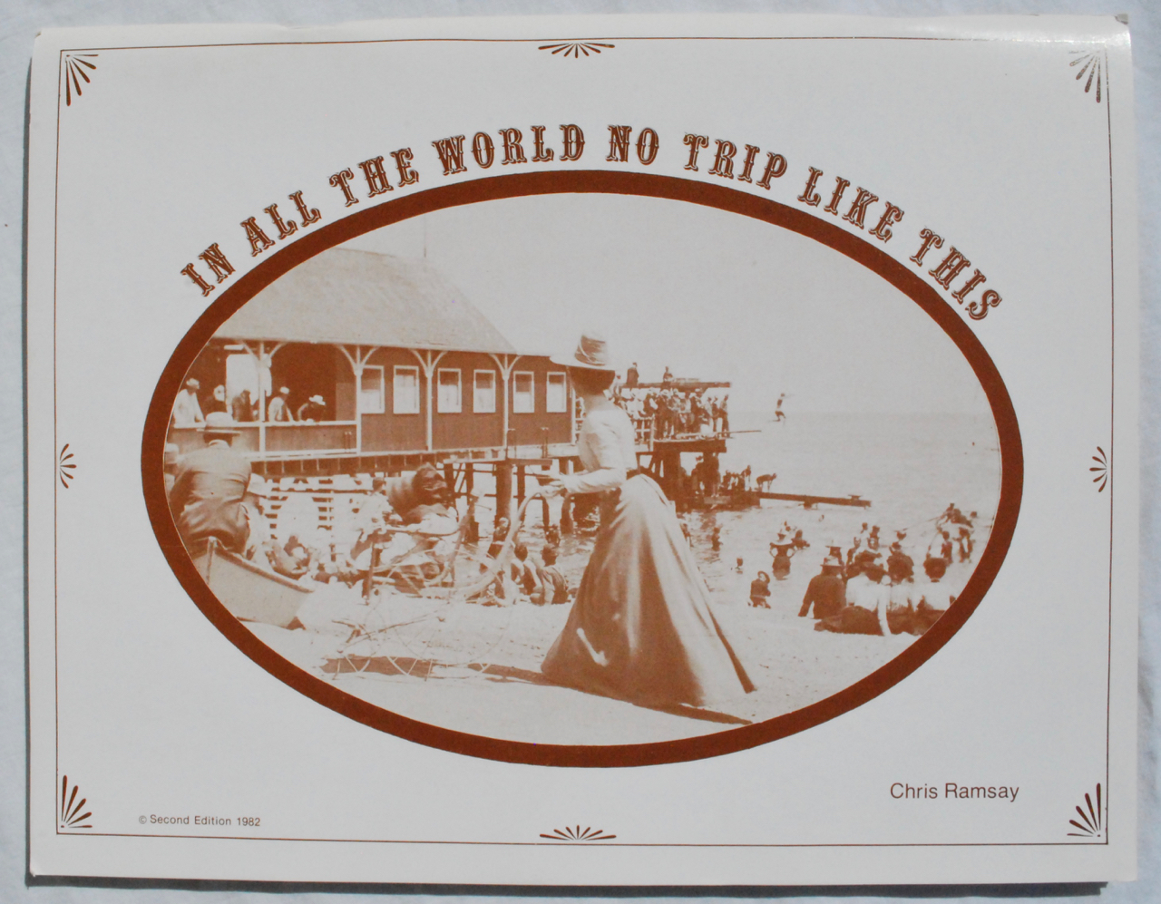 Image for In All the World No Trip Like This: A Pictorial History of Catalina Island.