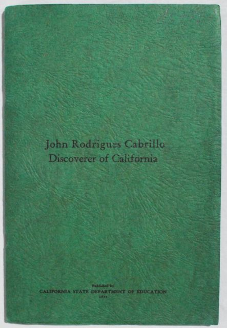 Image for John Rodrigues Cabrillo: Discoverer of California.