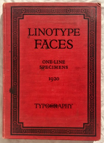 Image for One-Line Specimens: Linotype Faces