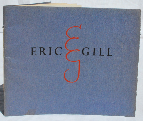 Image for Eric Gill, 1882-1940.