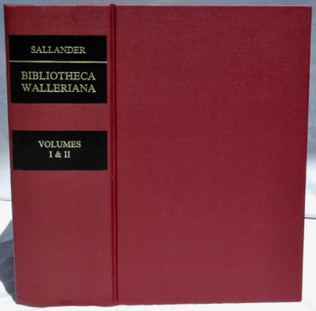 Image for Bibliotheca Walleriana: The Books Illustrating the History of Medicine and Science