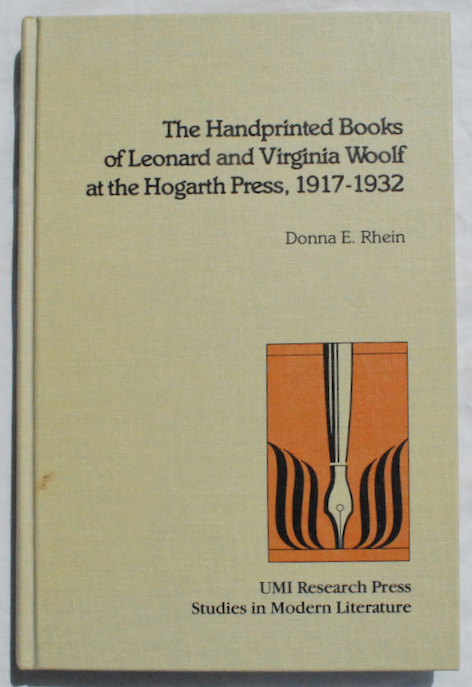 Image for The Handprinted Books of Leonard and Virginia Woolf at the Hogarth Press, 1917-1932.