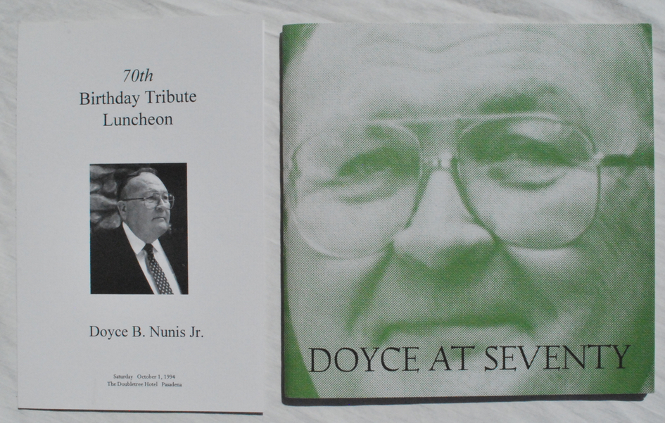 Image for A Tribute to Doyce B. Nunis Jr. in the year of his 70th Birthday, October 1, 1994.