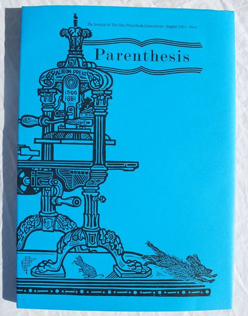 Image for Parenthesis: The Journal of the Fine Press Book Association, August 2001, No. 6