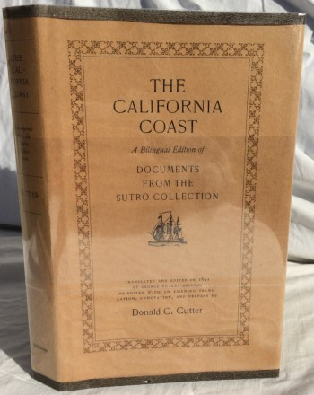 Image for The California Coast: A Bilingual Edition of Documents from the Sutro Collection
