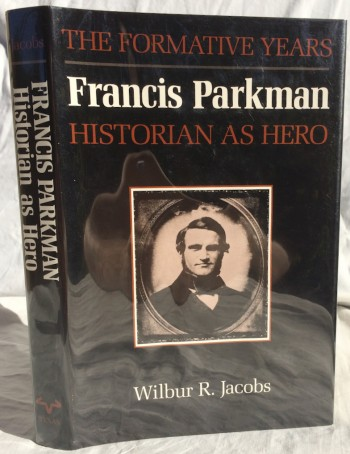 Image for Francis Parkman, Historian as Hero: The Formative Years