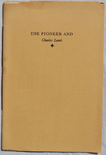 Image for A Note on the San Francisco Pioneer and the Little Known Poem Attributed to Charles Lamb.