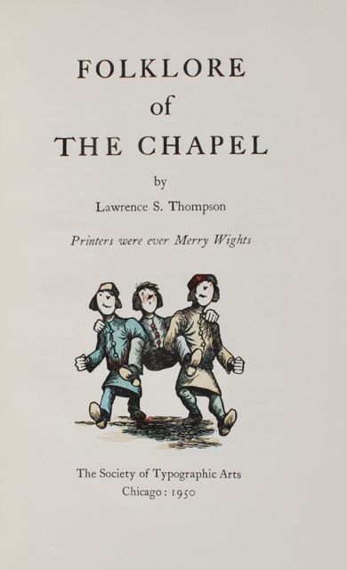 Image for Folklore of the Chapel.  Printers Were Ever Merry Wights.