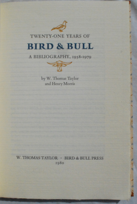 Image for Twenty-one Years of Bird & Bull, A Bibliography, 1958-1979.