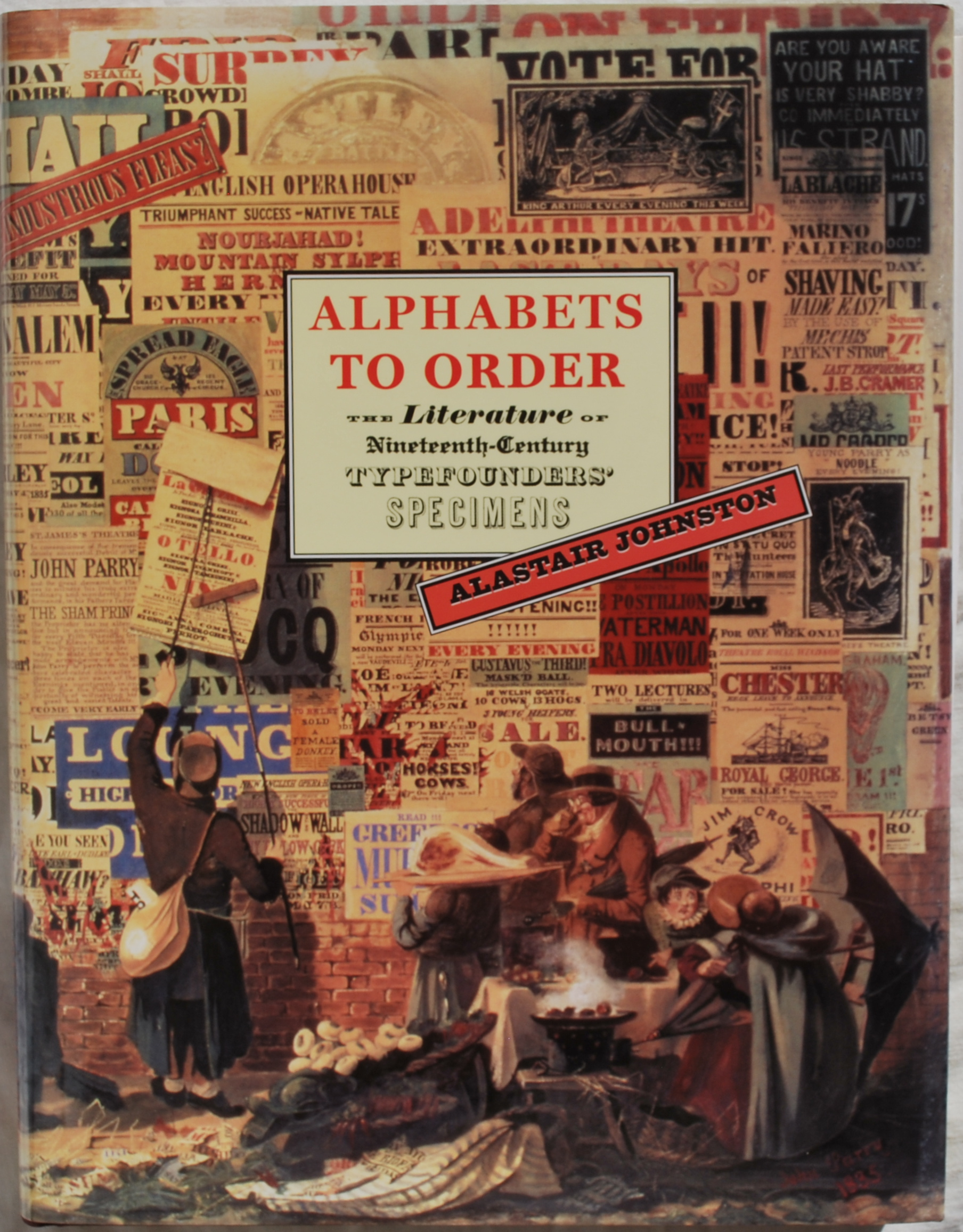 Image for Alphabets to Order: The Literature of Nineteenth-Century Typefounders' Specimens.