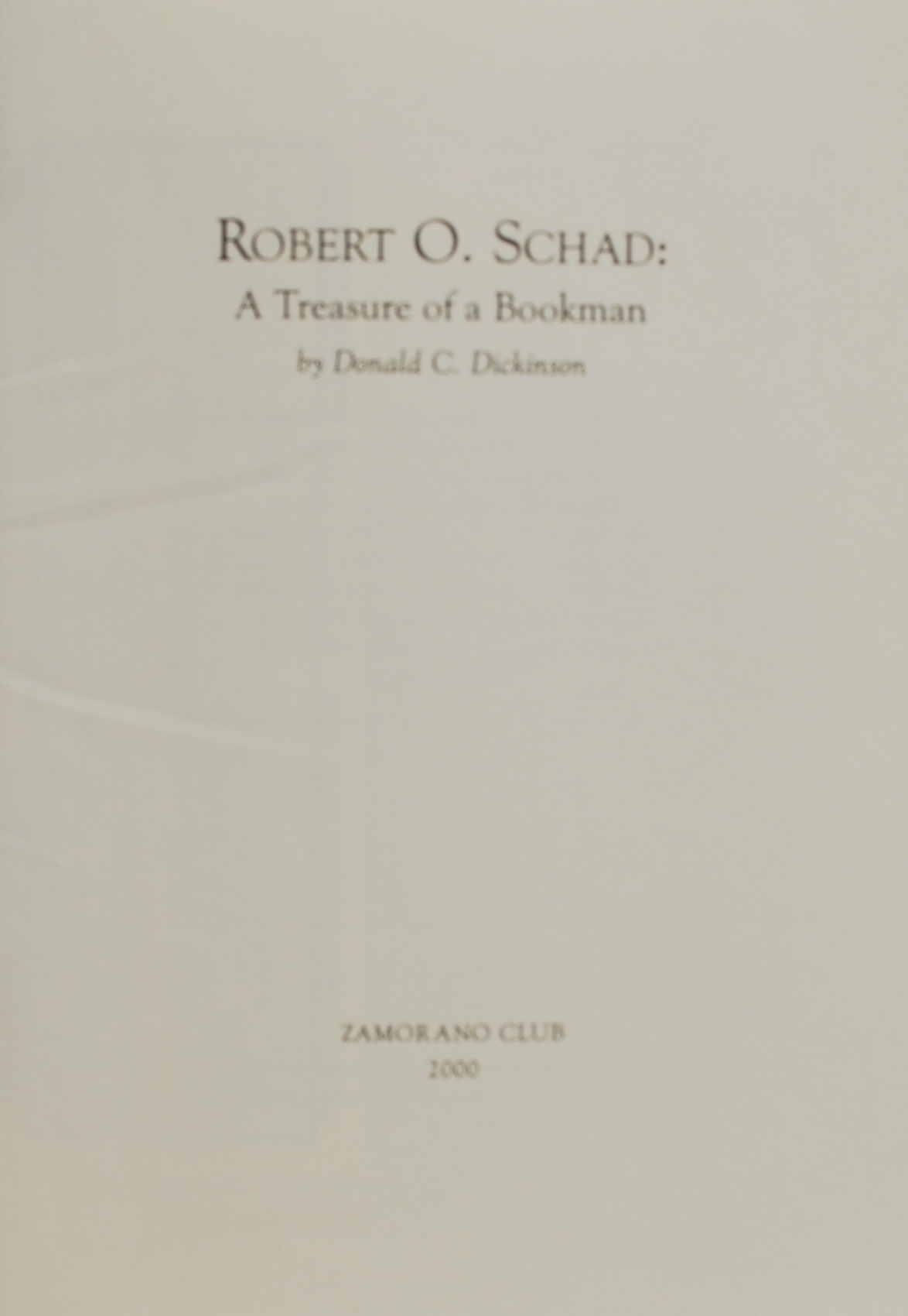 Image for Robert O. Schad: A Treasure of a Bookman