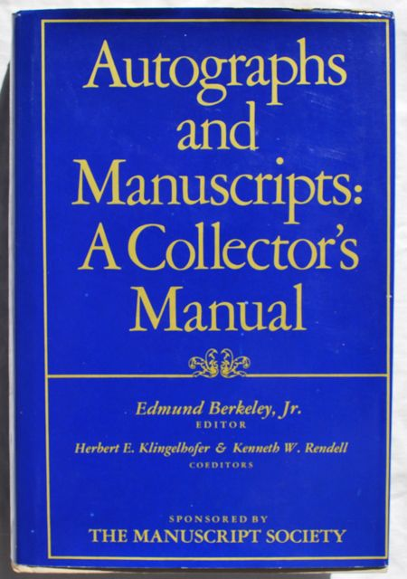 Image for Autographs and Manuscripts: A Collector's Manual.
