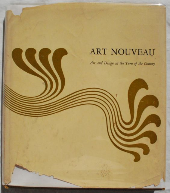 Image for Art Nouveau: Art and Design at the Turn of the Century