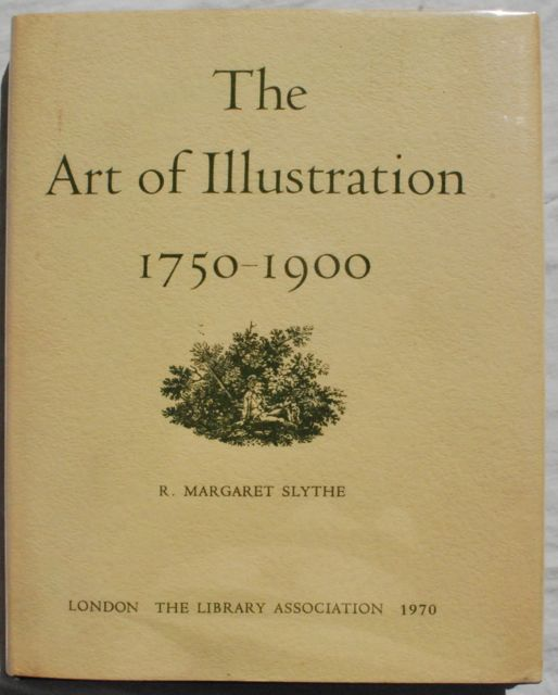 Image for The Art of Illustration, 1750-1900.